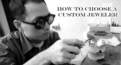 choosing a custom jeweler